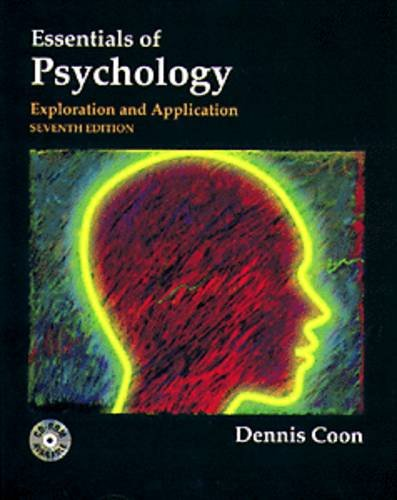 Essentials of Psychology: Exploration and Application: Dennis Coon