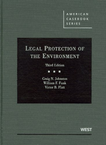 9780314206954: Johnston, Funk, and Flatt's Legal Protection of the Environment, 3d