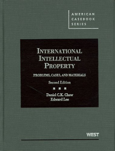 9780314207623: International Intellectual Property: Problems, Cases and Materials, 2d (American Casebook Series)