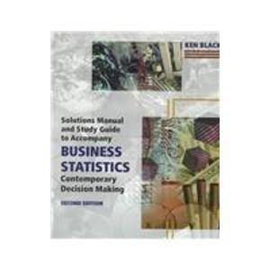 9780314209993: *SGD:BUSINESS STATISTICS:CONTEMPORARY DECISION MAKING, 2/E