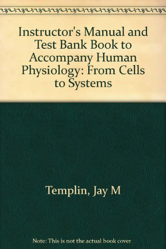 9780314210500: Instructor's Manual and Test Bank Book to Accompany Human Physiology: From Cells to Systems