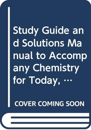 Study Guide and Solutions Manual to Accompany: Spencer L. Seager;