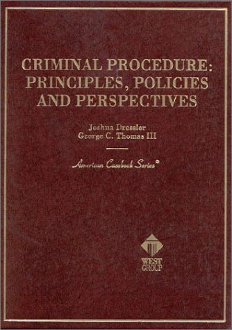 9780314211194: Criminal Procedure: Principles, Policies and Perspectives (American Casebook Series)