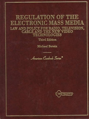 9780314211224: Regulation of the Electronic Mass Media: Law and Policy for Radio, Television, Cable and the New Video Technologies (American Casebook Series)