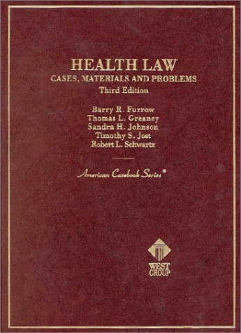 9780314211279: Health Law: Cases, Materials and Problems (American Casebook Series)