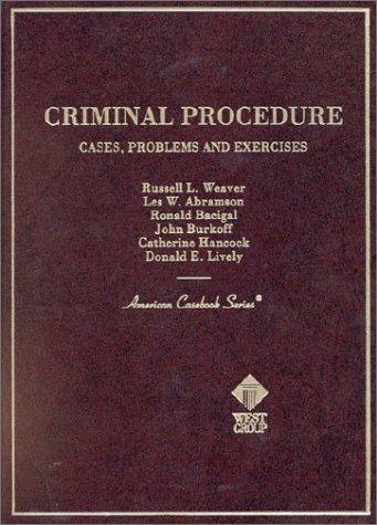 9780314211538: Criminal Procedure: Cases, Problems and Exercises (American Casebooks)