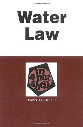 Water Law in a Nutshell - Third Edition (Nutshell Series): Getches, David H.