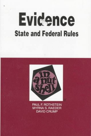 9780314211620: Evidence in a Nutshell: State and Federal Rules (3rd ed) (Nutshell Series)