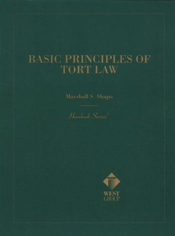 9780314211798: Basic Principles of Tort Law (Hornbook Series; Student Edition)