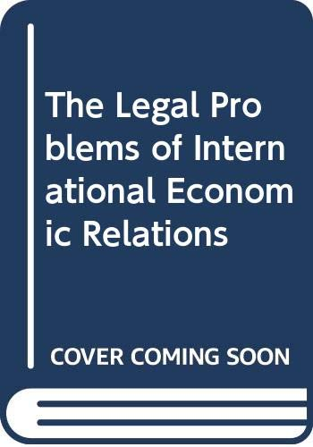 9780314223098: The Legal Problems of International Economic Relations