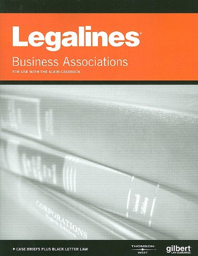 9780314225887: Legalines on Business Associations, 7th, Keyed to Klein