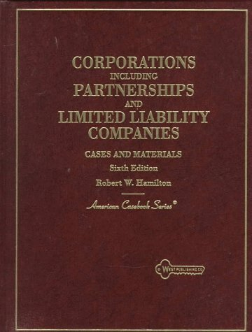 9780314227744: Cases and Materials on Corporations: Including Partnerships and Limited Liability Companies (American Casebook Series)