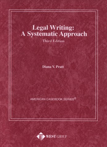 9780314228031: Legal Writing: A Systematic Approach (American Casebook Series)