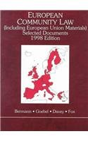 European Community Law Selected Documents: (Including European Union Materials) : 1998 (American Casebook Series) (031422808X) by Bermann, George A.; Goebel, Roger J.; Davey, William J.; Fox, Eleanor M.