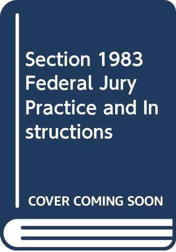 Section 1983 Federal Jury Practice and Instructions: Lewis, Harold S.,