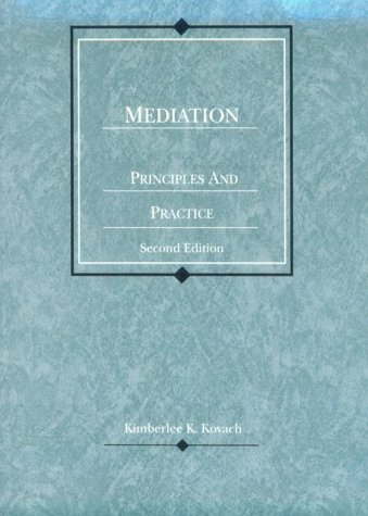 9780314228659: Mediation, Principles & Practice (American Casebooks)
