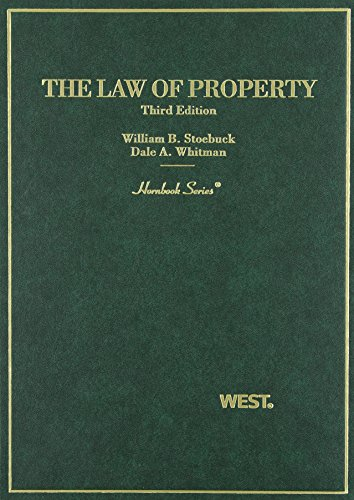 9780314228703: Stoebuck and Whitman's Law of Property, 3D (Hornbook Series) (Hornbook Series and Other Textbooks)