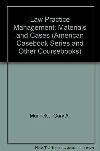 9780314229250: Law Practice Management: Materials and Cases (American Casebook Series and Other Coursebooks)