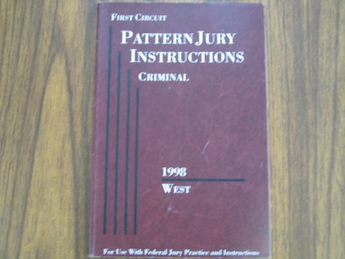 9780314231109: First Circuit Pattern Jury Instructions (Criminal)