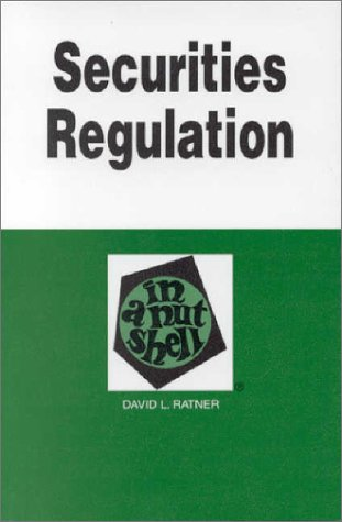 Securities Regulation in a Nutshell (6th ED) (In a Nutshell (West Publishing))