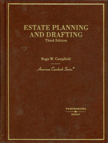 9780314231369: Estate Planning and Drafting (American Casebook Series)