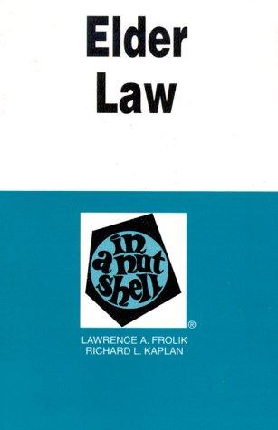Elder Law : In a Nutshell (Nutshell: Lawrence A. Frolik,