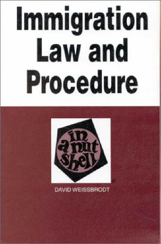 9780314232083: Immigration Law and Procedure in a Nutshell (Nutshell Series)