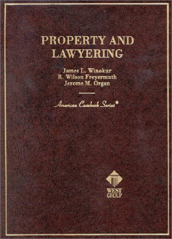 9780314232151: Property and Lawyering (American Casebook Series)