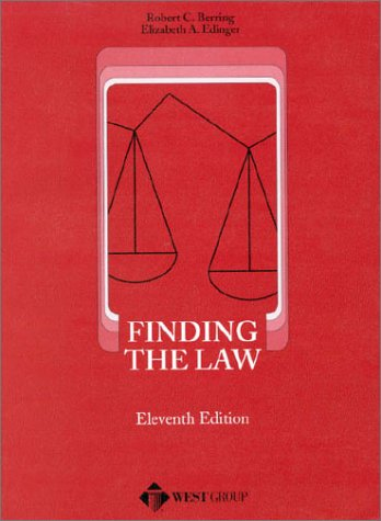 Finding the Law: An Abridged Edition of How to Find the Law (11th Ed) (American Casebook Series) (0314232168) by Robert C. Berring