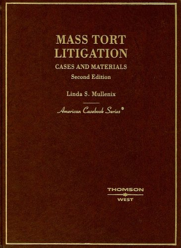 9780314232311: Mass Tort Litigation: Cases and Materials (American Casebook Series)