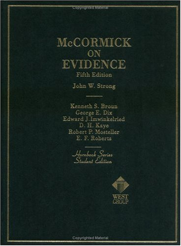 9780314232380: McCormick on Evidence (Hornbook Series; Student Edition)