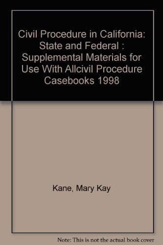 9780314232595: Civil Procedure in California : State & Federal
