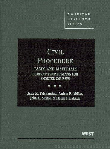 Civil Procedure: Cases and Materials: Friedenthal, Jack H./ Miller, Arthur R./ Sexton, John E./ ...