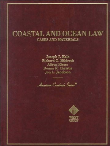 9780314233318: Coastal and Ocean Law: Cases and Materials (American Casebook Series)