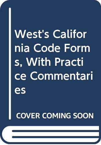 9780314233752: West's California Code Forms, With Practice Commentaries