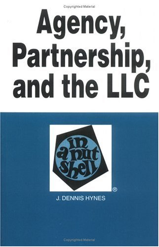 9780314234339: Agency, Partnership, and the LLC in a Nutshell, 2nd Edition (Nutshell Series)