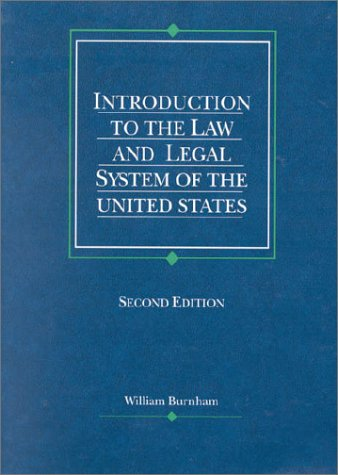 9780314235879: Introduction to the Law and Legal System of the United States (2nd Edition) (American Casebooks)