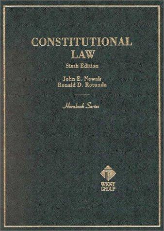 9780314237484: Nowak Hornbk Constitutnl Law: Hornbook Series (Hornbook Series and Other Textbooks)