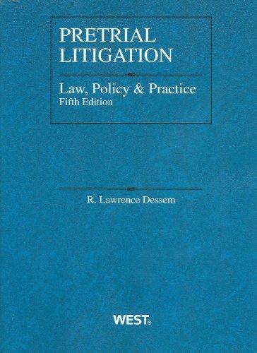 9780314237910: Pretrial Litigation Law, Policy and Practice (Coursebook)
