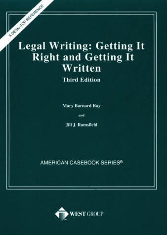 9780314238078: Legal Writing : Getting It Right & Getting It Written (American Casebook Series and Other Coursebooks)
