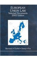 European Union Law: Selected Documents, 2002 (Black Letter Outline Series) (0314238123) by Bermann, George A.; Goebel, Roger J.; Davey, William J.; Fox, Eleanor M.