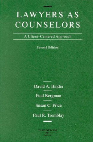 9780314238160: Lawyers as Counselors: A Client-Centered Approach (American Casebook Series)
