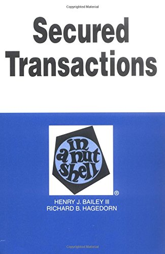9780314238177: Secured Transactions in a Nutshell Nutshell Series) (4th ed) (In a Nutshell Series)