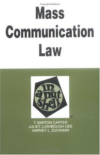 9780314238313: Mass Communication Law in a Nutshell (In a Nutshell (West Publishing))