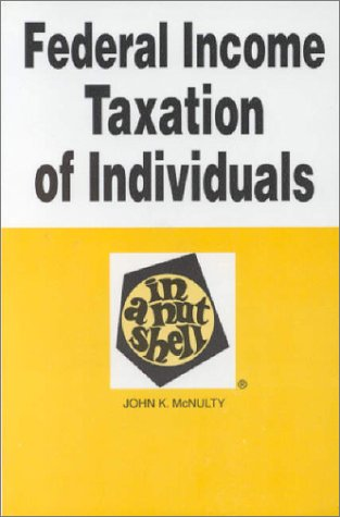 Federal Income Taxation of Individuals in a Nutshell (Nutshell Series)