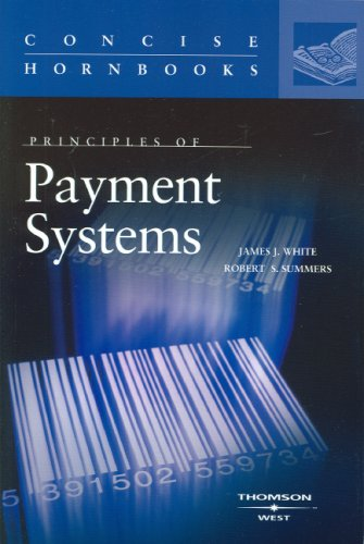 9780314239440: Principles of Payment Systems (Concise Hornbook Series)