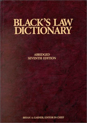 Blacks Law Dictionary, 7th Edition (0314240772) by Henry Campbell Black