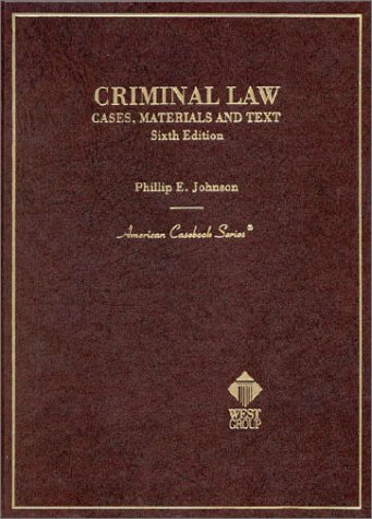 9780314240910: Criminal Law Cases, Materials and Text (American Casebook Series and Other Coursebooks)