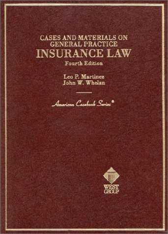 9780314241115: Cases and Materials on General Practice Insurance Law (American Casebook Series)