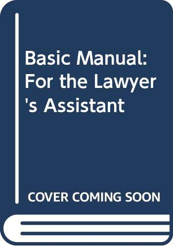 9780314241603: Basic Manual: For the Lawyer's Assistant